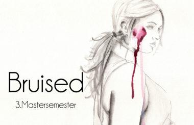 Bruised – Third Master Semester